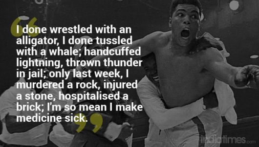 Muhammad Ali Quotes That Tell You Exactly Why You Shouldn't Mess With The Greatest